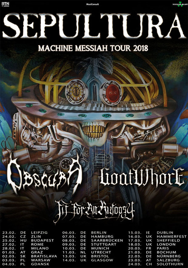 SEPULTURA, OBSCURA, GOATWHORE, FIT FOR AN AUTOPSY - Machine Messiah Tour 2018